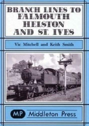 Falmouth, Helston & St. Ives Branch Lines