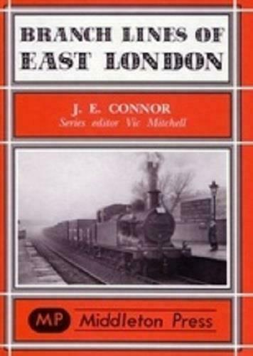 East London Branch Lines