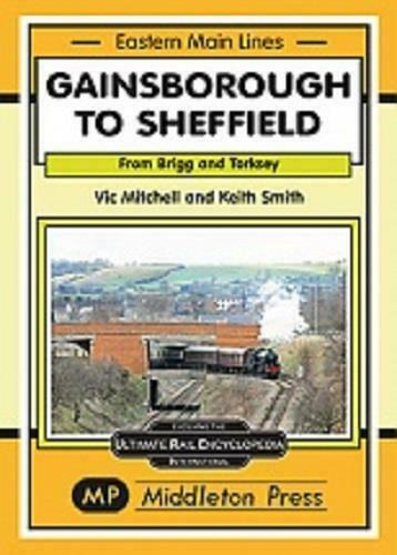 Gainsborough To Sheffield, Eastern Main Lines - The Vale of Rheidol Railway