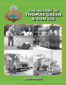 The History of Thomas Green & Son Ltd - John Pease. Hardback 2014