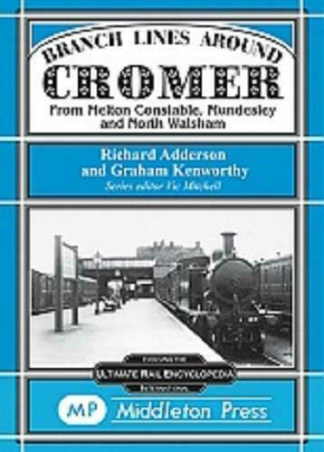 Cromer, Branch Lines Around Cromer - The Vale of Rheidol Railway