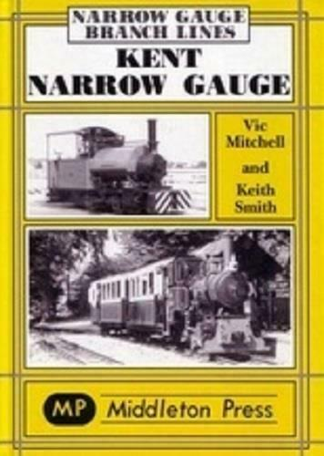 Kent Narrow Gauge Branch Lines