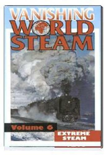 Vanishing World Steam - Volume 6 China Extreme steam DVD