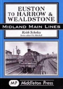 Euston To Harrow & Wealdstone, Midland Main Lines