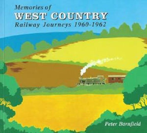 Memories Of West Country Railway Journeys 1960-1962 Evercreech Burnham - The Vale of Rheidol Railway