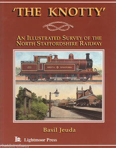 NSR The Knotty, The: Illustrated Survey of the North Staffordshire Railway by... - The Vale of Rheidol Railway