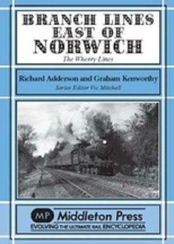 East Of Norwich Branch Lines