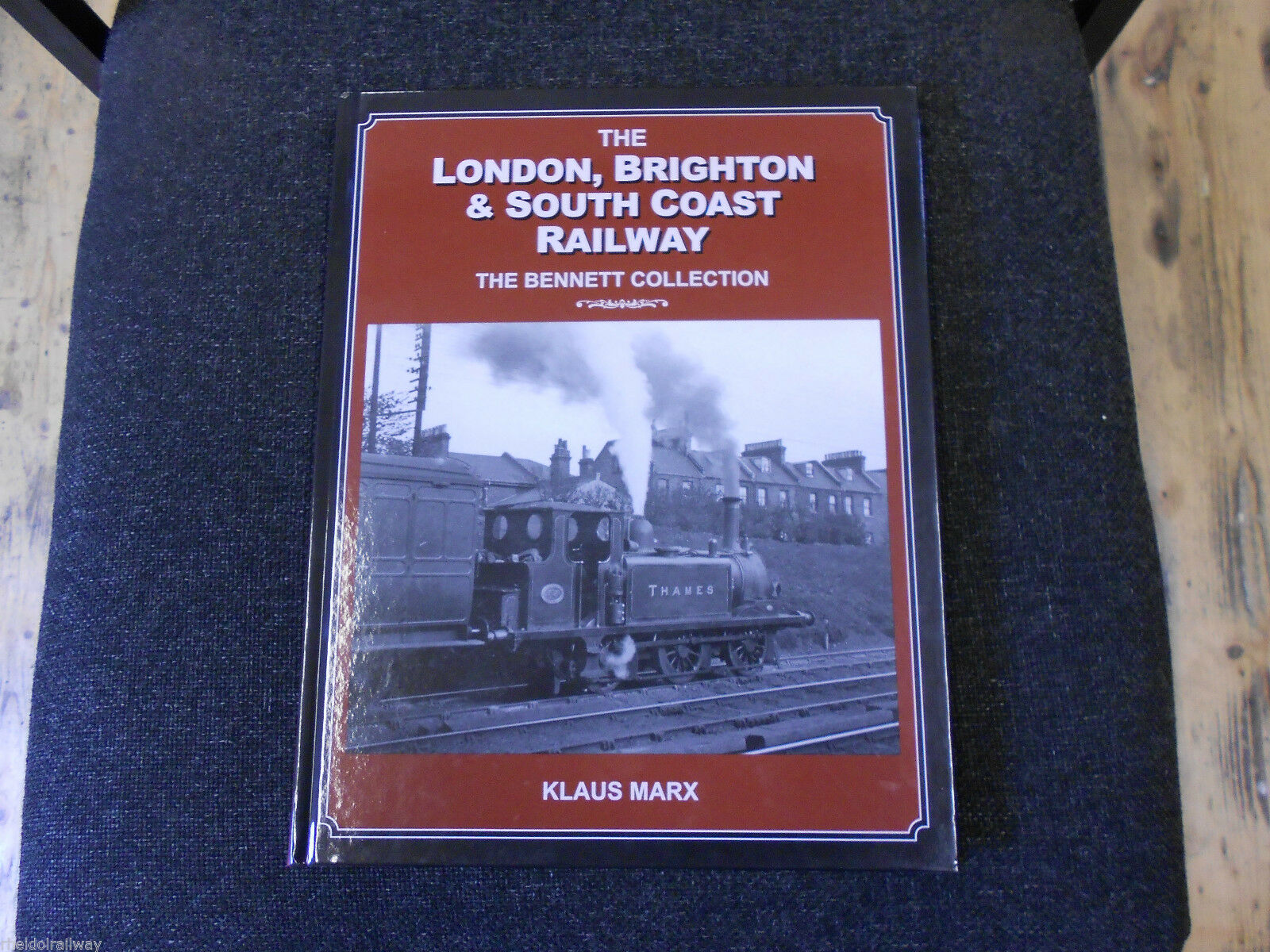 London Brighton & South Coast Railway Bennett Collection by Klaus Marx...LBSCR