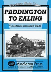 Paddington To Ealing, Old Oak Common, Western Main Lines