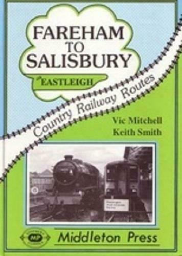 Fareham To Salisbury Via Eastleigh, Country Railway Routes