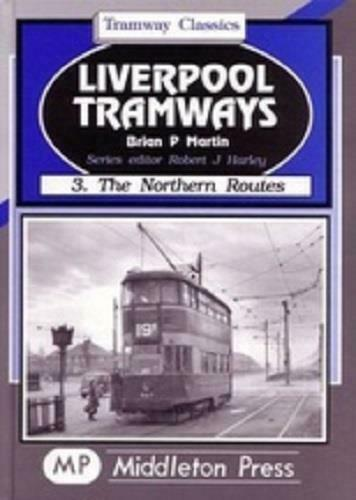 Liverpool tramways northern routes Fazakerley Walton Bootle Seaforth