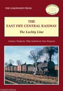 The East Fife Central Railway, The Lochty Line - Oakwood Press - The Vale of Rheidol Railway
