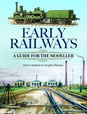 Early Railways (Hardback) A Guide for the Modeller - The Vale of Rheidol Railway