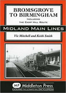 Bromsgrove To Birmingham, Midland Main Lines - The Vale of Rheidol Railway