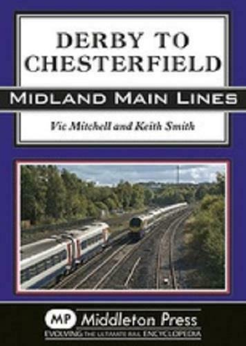 Derby To Chesterfield, Midland Main Lines - The Vale of Rheidol Railway