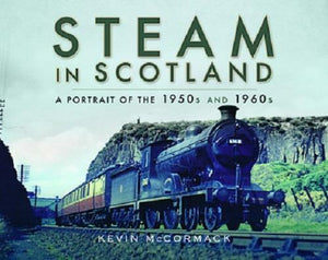 Steam in Scotland (Hardback) A Portrait of the 1950s and 1960s - The Vale of Rheidol Railway