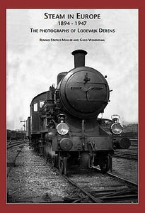 Steam in Europe 1894-1947 The photographs of Lodewijk Derens - The Vale of Rheidol Railway