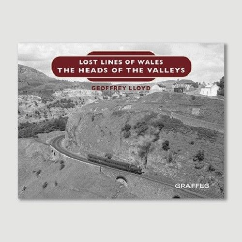 Heads of valley Lost lines  Wales Abergavenny Junction Merthyr Dowlais Tredegar - The Vale of Rheidol Railway