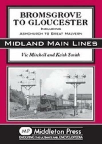 Bromsgrove To Gloucester, Midland Main Lines - The Vale of Rheidol Railway