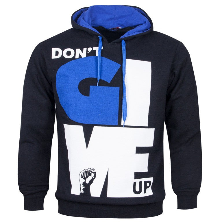 "Men's Hoodie ""Don't Give Up Anyway"" So Fashion"