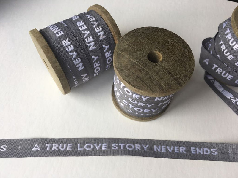 """A true love story never ends"" ribbon - L'Atelier Natalia Willmott"