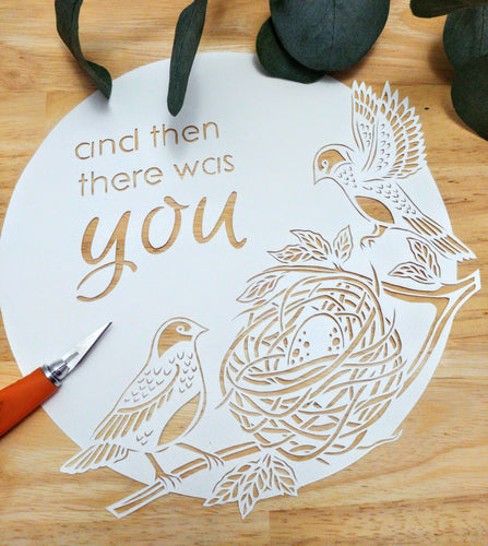 And Then There Was You - Original Papercut