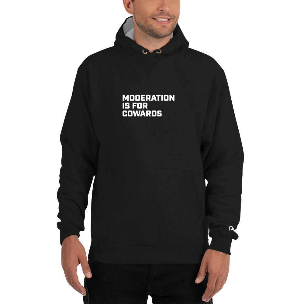 Moderation is for Cowards - Champion Hoodie SOFREP Store S