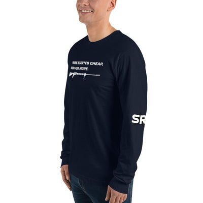 Wars started cheap, won for more - Long sleeve t-shirt SOFREP Store