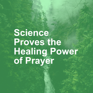 Life Optimizer (3) - Science Proves the Healing Power of Prayer