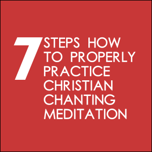 7 Steps How To Properly Practice Christian Chanting