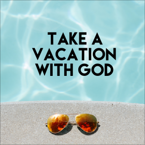Take A Vacation With Christian Meditation