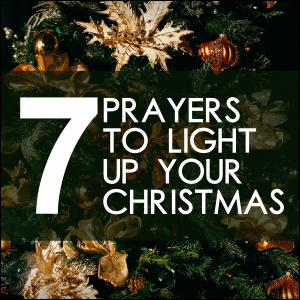 When Does Christmas Season Start.7 Prayers To Light Up Your Christmas