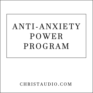 Anti-Anxiety Power Program