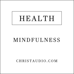 Christian Mindfulness for Health