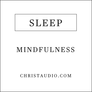 Christian Mindfulness for Sleep