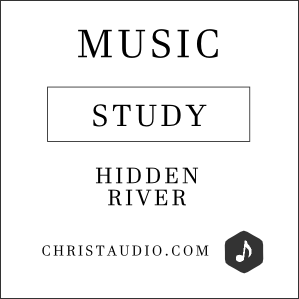 Christian Meditation Music - Hidden River