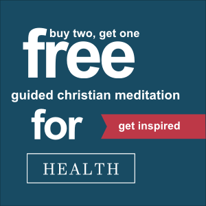 Christian Meditations for Health - Collection