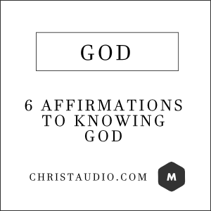 Christian Meditation Affirmations - God