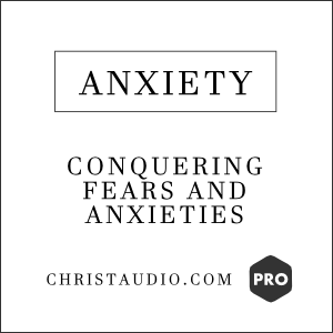 Christian Meditation for Anxiety - PRO Series