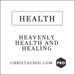 Heavenly Health and Healing Meditation - PRO Series