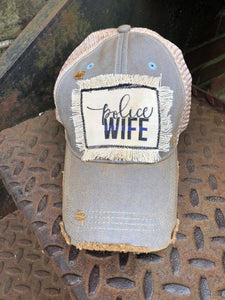Police Wife Distressed Patch Hat