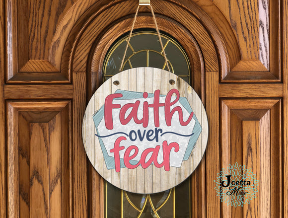 Faith over fear wooden door hanger