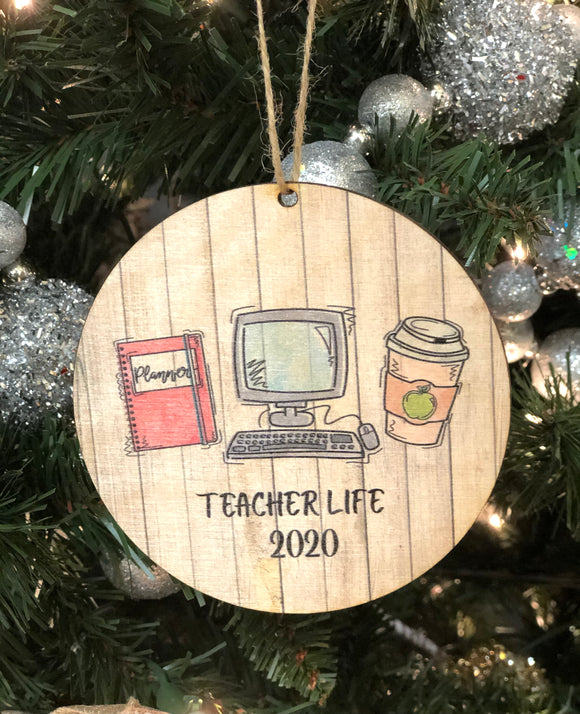 Wooden Ornament — Teacher life 2020