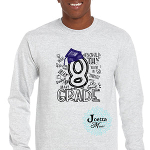 8th Grade Graduate Long Sleeve Tee
