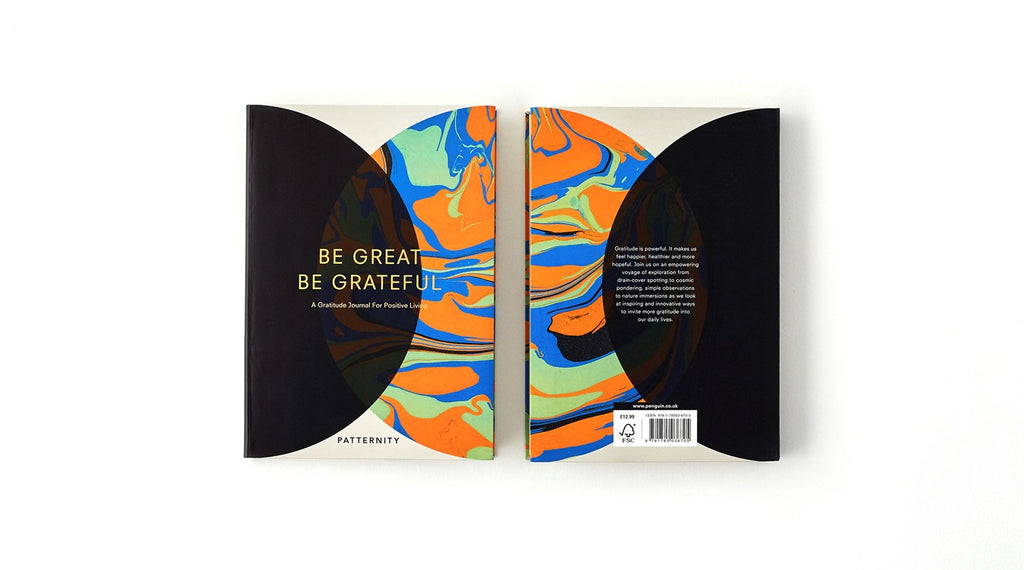 Be Great Be Grateful: A Journal for Positive Living