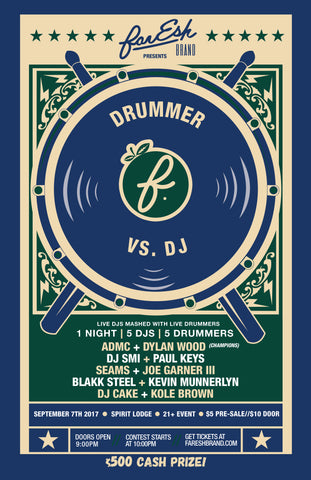 farESH Brand Presents: Drummer vs DJ 6