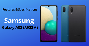 Features & Specifications: Samsung Galaxy A02 (A022M)