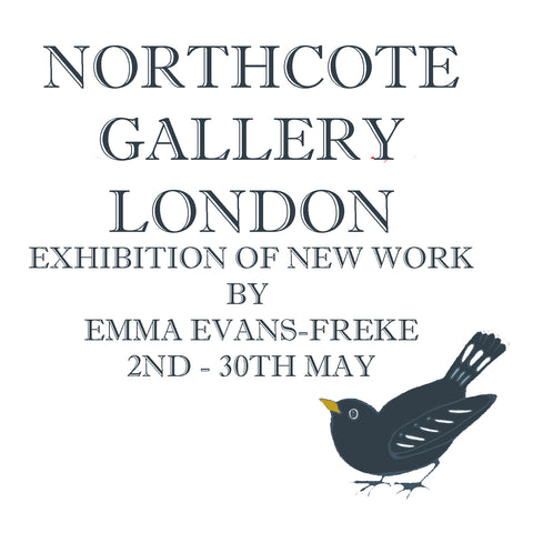 BIRDS & BEASTS - EXHIBITION OF NEW WORK,  NORTHCOTE GALLERY, LONDON