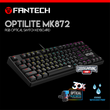 FANTECH MK872 OPTICAL SWITCH KEYBOARD