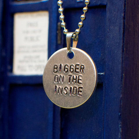 """Bigger on the Inside"" - Hand Stamped Necklace"